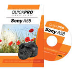 QuickPro DVD: Sony A58 Instructional Camera Guide