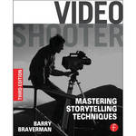 Focal Press Book: Video Shooter: Mastering Storytelling Techniques (3rd Edition)