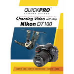 QuickPro DVD: Shooting Video with the Nikon D7100
