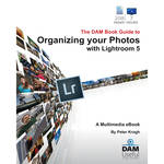 DAM Useful Publishing Book & DVD: The DAM Book Guide to Organizing your Photos with Lightroom 5