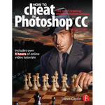 Focal Press Book: How to Cheat in Photoshop CC: The Art of Creating Realistic Photomontages