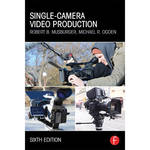 Focal Press Book: Single-Camera Video Production (6th Edition)