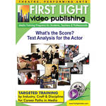 First Light Video DVD: What's The Score? Text Analysis For The Actor with Dr. Arthur Wagner