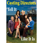 First Light Video DVD: Casting Directors Tell It Like It Is with Joel Asher