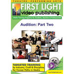 First Light Video DVD: Audition: Part Two by Michael Shurtleff