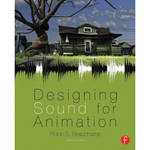 Focal Press Book: Designing Sound for Animation (Second Edition)