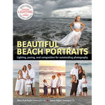 Amherst Media Book: Beautiful Beach Portraits: Lighting, Posing and Composition for Outstanding Photography