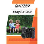 QuickPro DVD: Sony RX100 III Instructional Camera Guide