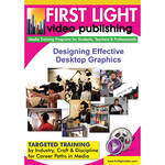 First Light Video Designing Effective Desktop Graphics Training DVD