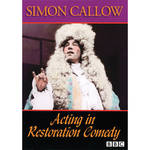 First Light Video DVD: Acting In Restoration Comedy by Simon Callow