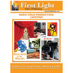 First Light Video DVD: Basic Field Production: Lighting