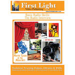 First Light Video DVD: Basic Radio Skills: The Radio Interview with Mike Broadhurst