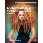 Focal Press Book: Adobe Photoshop CC for Photographers 2014 Release (Second Edition)