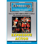 First Light Video DVD: The Expressive Actor: Expressive Action