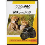 QuickPro DVD: Nikon D750 Instructional Camera Guide