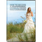 Fstoppers Digital Download: How to Become a Professional Commercial Wedding Photographer