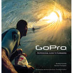 Peachpit Press Book: GoPro: Professional Guide to Filmmaking