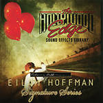 The Hollywood Edge Eilam Hoffman Signature Series Sound Effects Library (Download)