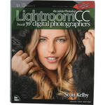 New Riders Book: The Adobe Photoshop Lightroom CC Book for Digital Photographers (First Edition)