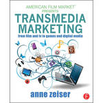Focal Press Book: Transmedia Marketing: From Film and TV to Games and Digital Media (Paperback)