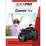 QuickPro DVD: Canon T6s Instructional Camera Guide