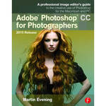 Focal Press Book: Adobe Photoshop CC for Photographers, 2015 Release (Thirteenth Edition)