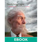 New Riders Sketching Light: An Illustrated Tour of the Possibilities of Flash (Electronic Download)