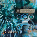 Zero-G Ambient Textures: Reason Refill - Sample Library (Electronic Download)