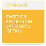 Cinedeck Switcher Application Category 2 Option for ZX Systems