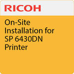 Ricoh On-Site Installation for SP 6430DN Printer