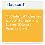 DATACARD TruCredential Professional (20-Users) to Enterprise Edition (20-Users) Upgrade License