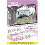 First Light Video DVD: Documentary Filmmaker - Film & TV Mike Walter