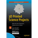 MatterControl 3D Printed Science Projects Paperback Book