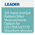 Leader SDI Input and Eye Pattern/Jitter Measurements Option for LV5770A/LV7770 Waveform Monitor