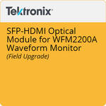 Tektronix SFP-HDMI Optical Module for WFM2200A Waveform Monitor (Field Upgrade)