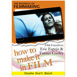 First Light Video DVD: How to Make It in Film: Executives Eric Espejo & Tanner Cooley