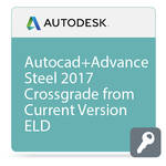 Autodesk AutoCAD with Advance Steel 2017 Crossgrade