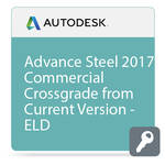 Autodesk Advance Steel 2017 Commercial Crossgrade from Current Version - ELD