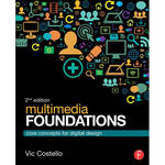Focal Press Book: Multimedia Foundations - Core Concepts for Digital Design (2nd Edition, Paperback)