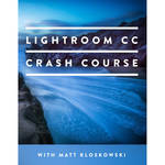MATT KLOSKOWSKI PHOTOGRAPHY Video: The Lightroom CC Crash Course (Download)