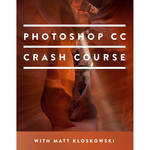 MATT KLOSKOWSKI PHOTOGRAPHY Video: The Photoshop CC Crash Course (Download)