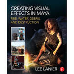 Focal Press Book: Creating Visual Effects in Maya
