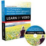 Peachpit Press DVD: The Photographer's Workflow: Adobe Lightroom 5 & Photoshop CC: Learn by Video