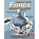 Focal Press Book: Force Animal Drawing: Animal Locomotion and Design Concepts for Animators (Paperback)