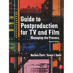 Focal Press Book: Guide to Postproduction for TV and Film: Managing the Process (2nd Edition, Paperback)