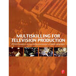 Focal Press Book: Multiskilling for Television Production (Paperback)