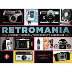 Focal Press Book: Retromania The Funkiest Cameras of Photography's Golden Age
