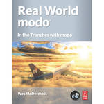 Focal Press Book: Real World Modo: The Authorized Guide: In the Trenches with Modo (Paperback)
