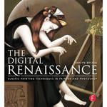 Focal Press Book: The Digital Renaissance: Classic Painting Techniques in Photoshop and Painter (Paperback)