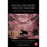 Focal Press Book: Sound & Music for the Theatre - The Art & Technique of Design (4th Edition, Paperback)